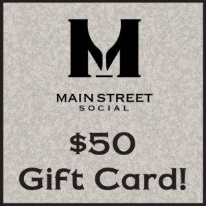 $50 Gift Card to Main Street Social
